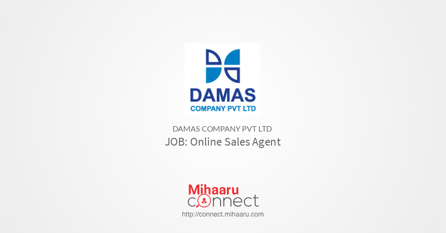 Online Sales Agent - Damas Company Pvt Ltd | Mihaaru Connect