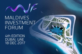 Promotional poster for the Maldives Investment Forum 4th Edition to be held in Dubai on December 18, 2017.